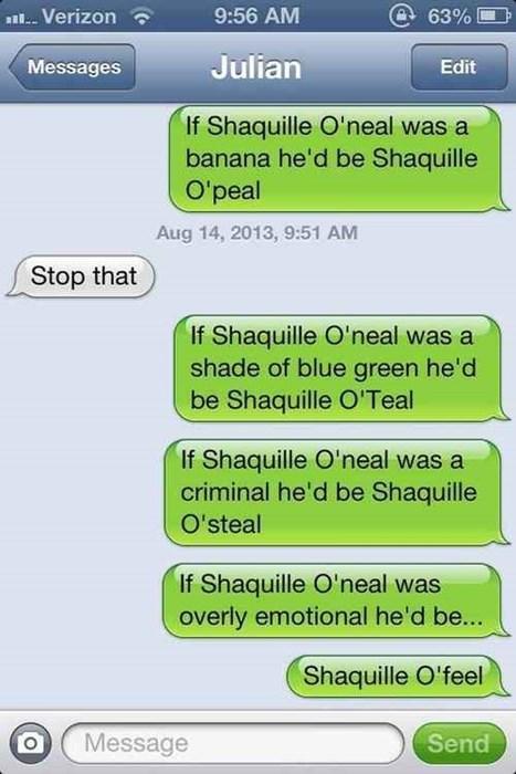 text,puns,Shaq