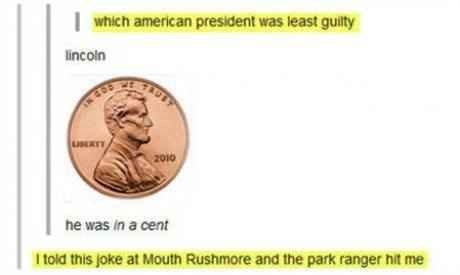 Abe Lincoln,money,puns,presidents