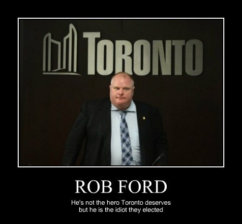 election,idiots,toronto,rob ford