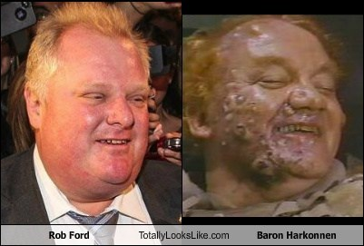 Dune totally looks like rob ford baron harkonnen