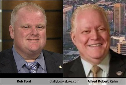 totally looks like,rob ford,alfred robert kahn