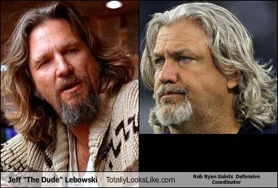 totally looks like,rob ryan,jeff lebowski