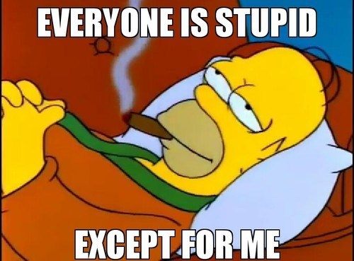 the simpsons,stupidity,im the best