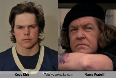 cody kirk,totally looks like,mama fratelli,funny