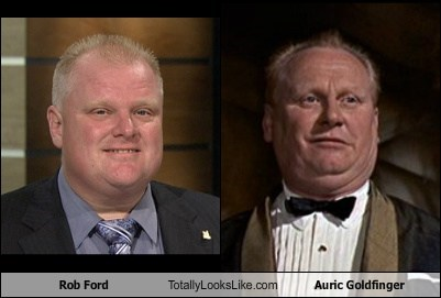 auric goldfinger,totally looks like,rob ford,funny