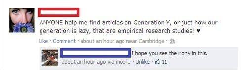 irony,generation y,laziness