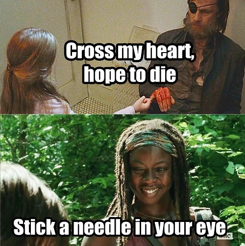 cross my heart,michonne,promise,the governor