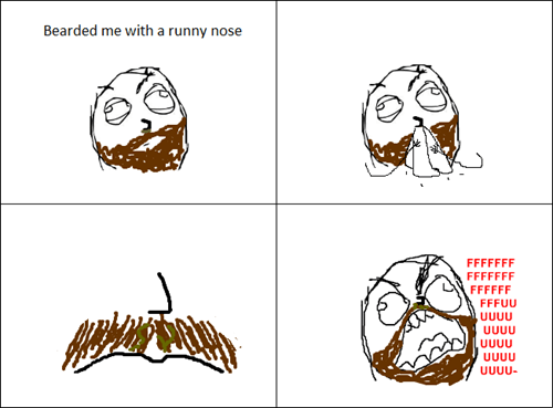 mustaches,runny nose,sneezing