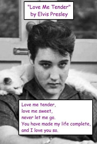 """""""Love Me Tender"""" by Elvis Presley"""