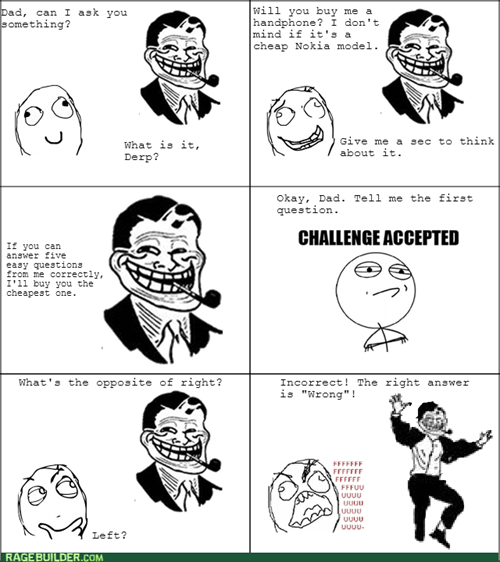 Challenge Accepted,troll dad