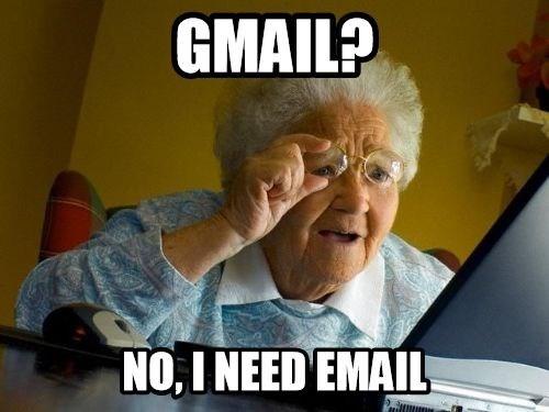 email gmail grandmas Memes meemaw - 7910116864