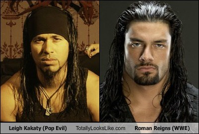 totally looks like,wwe,leigh kakaty,roman reigns,pop evil