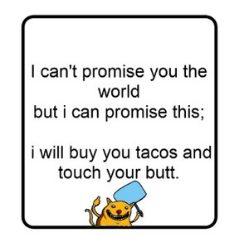 butts funny tacos dating - 7913148928