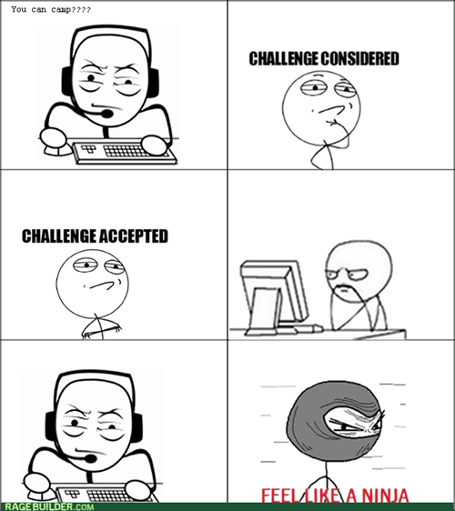 Challenge Accepted campers computer guy like a ninja video games - 7915584768