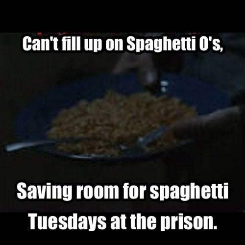 team prison spaghetti tuesday spaghetti o's - 7916838656