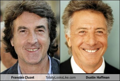 totally looks like Dustin Hoffman francois cluzet