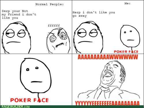 antisocial poker face aw yeah
