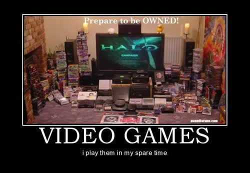video games spare time funny - 7924158208