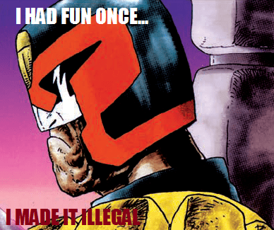 fun i am the law judge dredd no fun