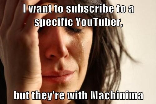 I want to subscribe to a specific YouTuber,  but they're with Machinima