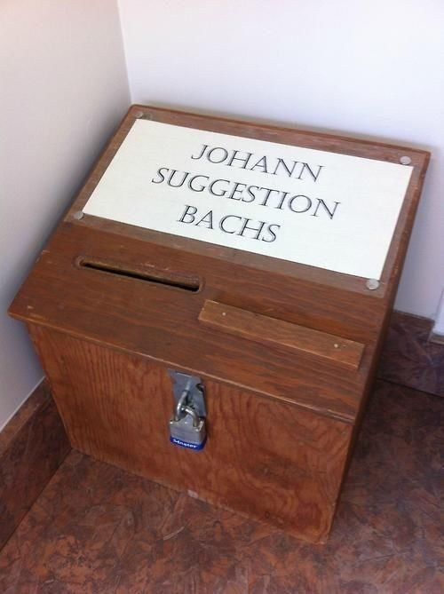 Bach,puns,suggestion box