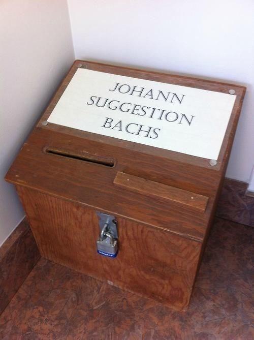 Bach puns suggestion box - 7926289920