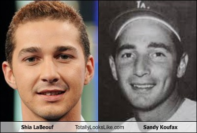 shia labeouf totally looks like sandy koufax