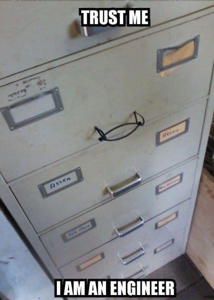 engineers,there I fixed it,zip ties,file cabinets