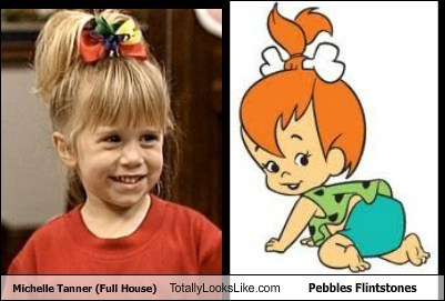 totally looks like,michelle tanner,pebbles flintstones