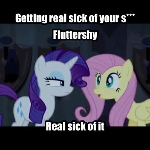 sick of it rarity fluttershy - 7932359680