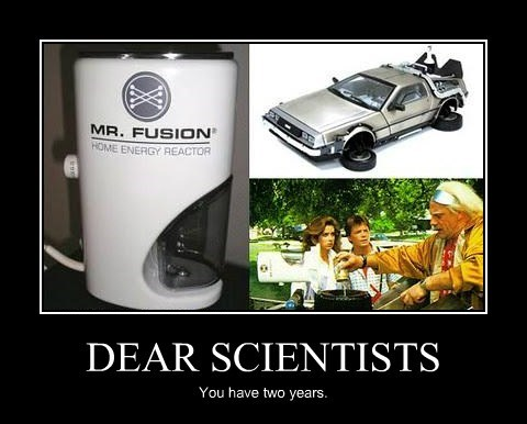 DEAR SCIENTISTS You have two years.