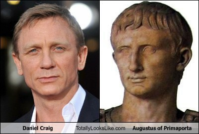 Daniel Craig,totally looks like,augustus or primaporta