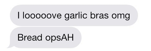 autocorrect text garlic bread