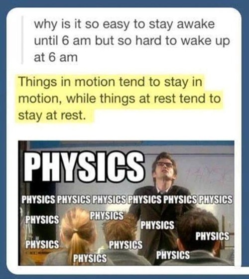 physics science sleeping funny g rated School of FAIL - 7936138752