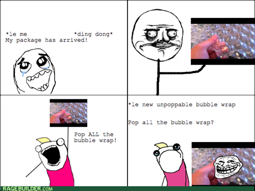 all the things bubble wrap me gusta trollface - 7936665856