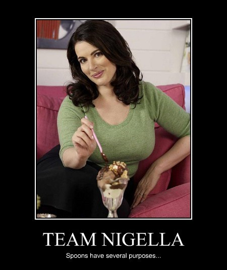 TEAM NIGELLA Spoons have several purposes...