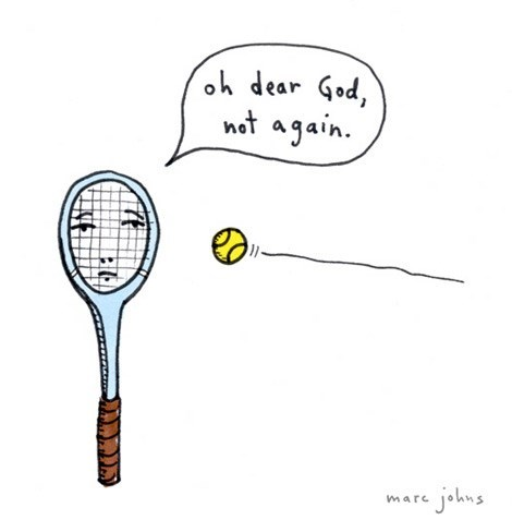tennis sad but true web comics - 7939835136