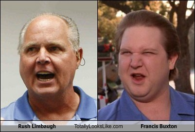 totally looks like,rush limgaugh,francis buxton