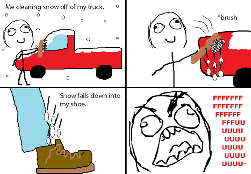 cleaning,snow,rage