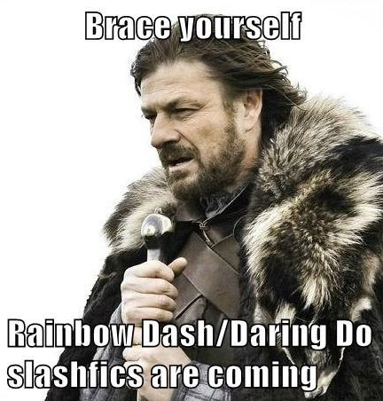 slashfic,brace yourself,daring do,rainbow dash