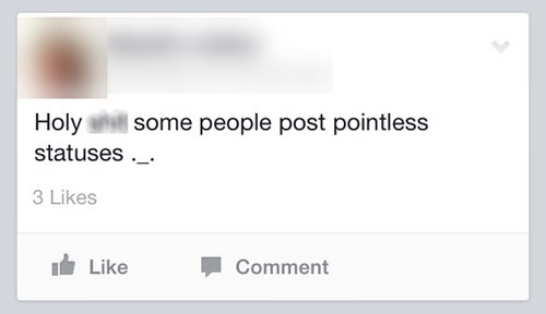 irony,pointless statuses