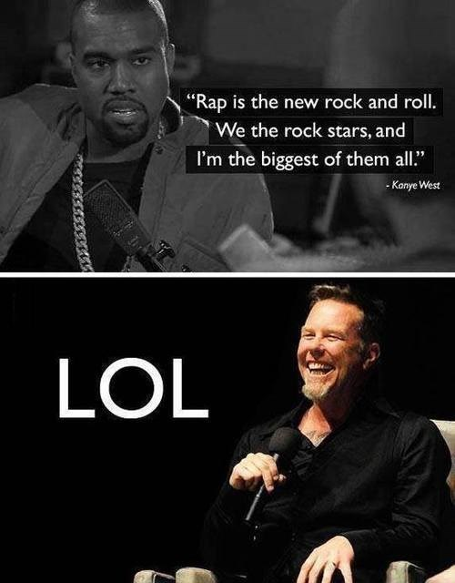 metallica,rap,kanye west,rock and roll