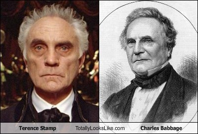 totally looks like,terence stamp,charles babbage
