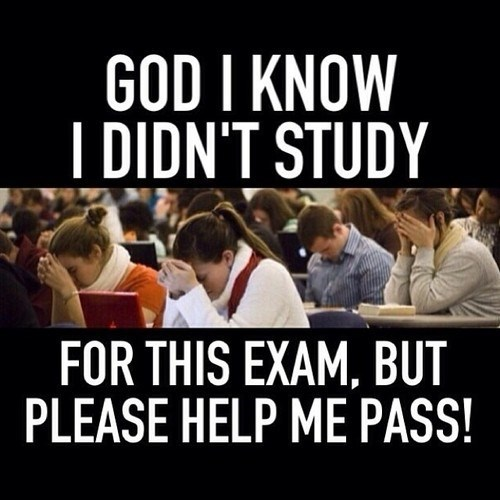 People - GOD I KNOW I DIDN'T STUDY FOR THIS EXAM, BUT PLEASE HELP ME PASS
