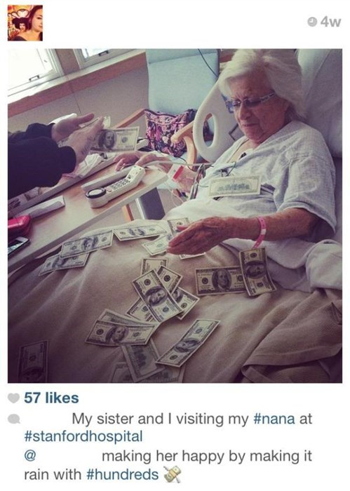 swag hospitals instagram grandma douchebags making it rain failbook - 7946589696