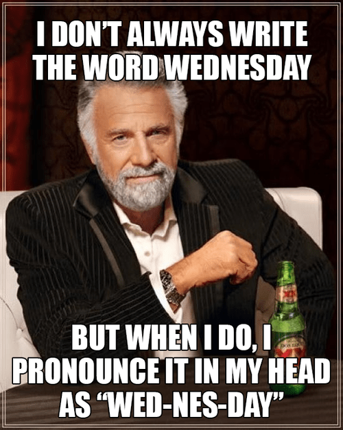humpday Memes the most interesting man in the world wednesday jo38ma3 - 7946818048