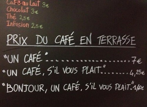 manners politeness discount france cafes monday thru friday g rated
