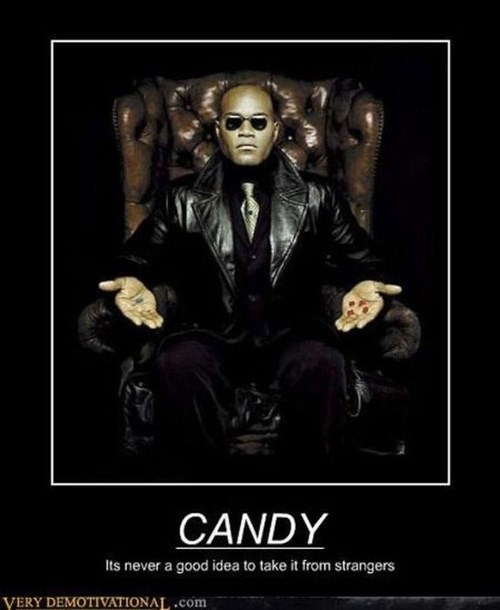 candy Morpheus funny matrix