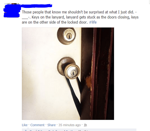 bad luck,keys,locked out,failbook
