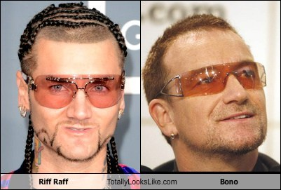 bono,totally looks like,riff raff
